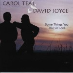 Teal and Joyce - Some Things You Do For Love